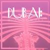 Cover of the album Dubai: Best Lounge Music, Vol. 3