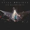 Couverture de l'album Still Believe (live)