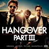 Cover of the album The Hangover, Pt. III (Original Motion Picture Soundtrack)