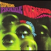 Cover of the album Supreme Psychedelic Underground