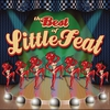Cover of the album The Best of Little Feat (Remastered)