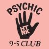 Couverture de l'album Psychic 9-5 Club