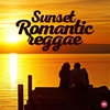 Couverture de l'album Sunset Romantic Reggae