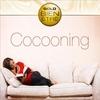 Couverture de l'album Cocooning: Collection Gold Bien-Etre