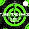 Couverture de l'album Tunnel Trance Force (The Best of, Vol. 54)