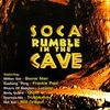 Cover of the album Soca Rumble In the Cave