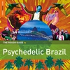 Couverture de l'album The Rough Guide to Psychedelic Brazil