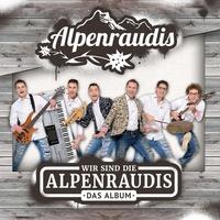 Couverture du titre Wir sind die Alpenraudis - Das Album