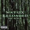 Cover of the album The Matrix Reloaded: The Album