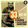 Cover of the album The Masters of Jazz: 33 Best of Art Farmer & Jelly Roll Morton