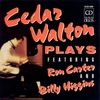 Cover of the album Walton, Cedar: Cedar Walton Plays Featuring Ron Carter and Billy Higgins