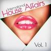 Cover of the album International House Affairs, Vol. 1