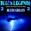 Cover of the album Blues Legends pres. Blues Greats (2 Digitally Re-Mastered Recordings)