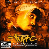 Cover of the track Tupac - Resurrection (Music from and Inspired by the Motion Picture)