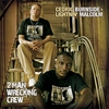 Couverture de l'album 2 Man Wrecking Crew