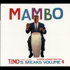 Couverture de l'album Tino's Breaks, Volume 4: Mambo