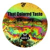 Cover of the album That Colored Taste - Single
