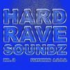 Cover of the album Hard Rave Soundz, Vol. 3 (Feat. A*S*Y*S)