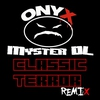 Cover of the album Classic Terror (Official Remix) [feat. Myster DL] - Single