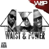 Cover of the album Waist & Power