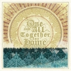 Cover of the album One and All, Together, for Home