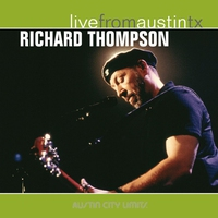 Cover of the track Live from Austin, TX: Richard Thompson