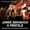 Cover of the album Jarek Nohavica A Přátelé (Live)