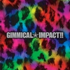 Cover of the album GIMMICAL☆IMPACT!!