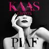 Couverture de l'album Kaas chante Piaf (Deluxe Edition)