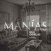 Couverture de l'album Manías - Single