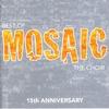 Couverture de l'album Best of Mosaic - 15Th Anniversary