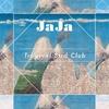 Cover of the album Tropical Bird Club