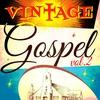 Couverture de l'album Vintage Gospel, Vol. 2