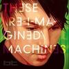 Couverture de l'album These Re-Imagined Machines