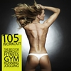 Cover of the album 105 Workout - The Best for Workout Fitness Gym Running Jogging