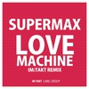 Cover of the album Love Machine (im:Takt Remixes) - Single