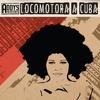 Cover of the album Locomotora a Cuba