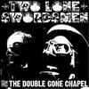 Couverture de l'album From the Double Gone Chapel