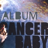 Cover of the album Cancer Baby