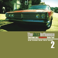 Cover of the track The Jazz Influence, Vol. 3 (Electronic Jazz Compiled By Kevin Yost)
