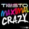 Cover of the album Maximal Crazy - Single