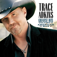 Couverture du titre Trace Adkins: Greatest Hits, Vol. 2 - American Man