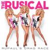 Couverture de l'album RuPaul's Drag Race: The Rusical