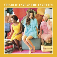 Cover of the track Charlie Faye & The Fayettes