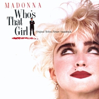 Couverture du titre Who's That Girl (Soundtrack from the Motion Picture)