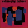 Couverture de l'album Coltrane Plays the Blues