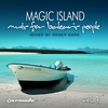 Couverture de l'album Magic Island - Music for Balearic People, Vol. 3 (Mixed by Roger Shah)