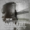 Cover of the track Accusé à tort (Sweet Way Vibe présente)