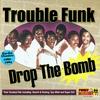 Couverture de l'album Drop The Bomb