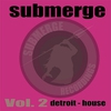 Cover of the album Submerge, Vol. 2: Detroit House